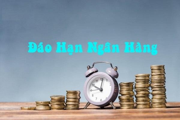 Dịch vụ đáo hạn ngân hàng chi phí thấp nhất thị trường